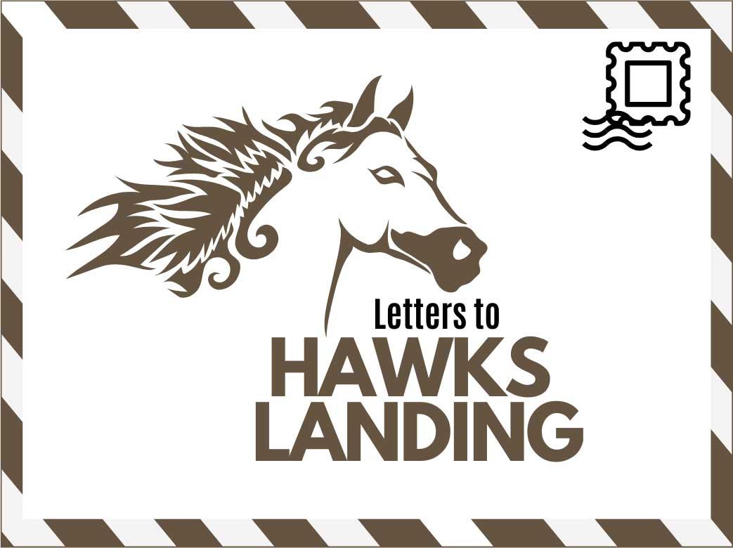 Letters to Hawks Landing